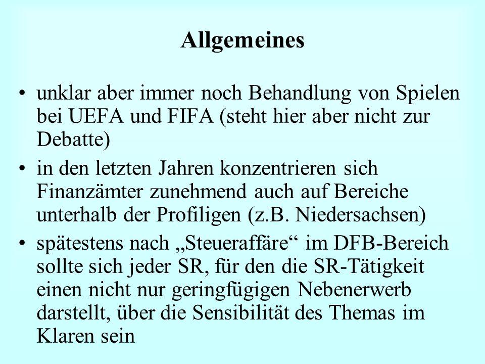 Allgemeines unklar aber immer noch Behandlung von Spielen bei UEFA und FIFA (steht hier aber nicht zur Debatte)