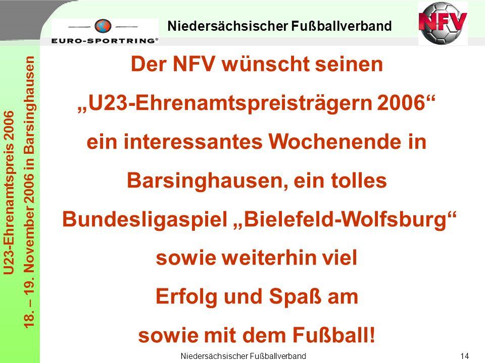 """""""U23-Ehrenamtspreisträgern 2006 ein interessantes Wochenende in"""