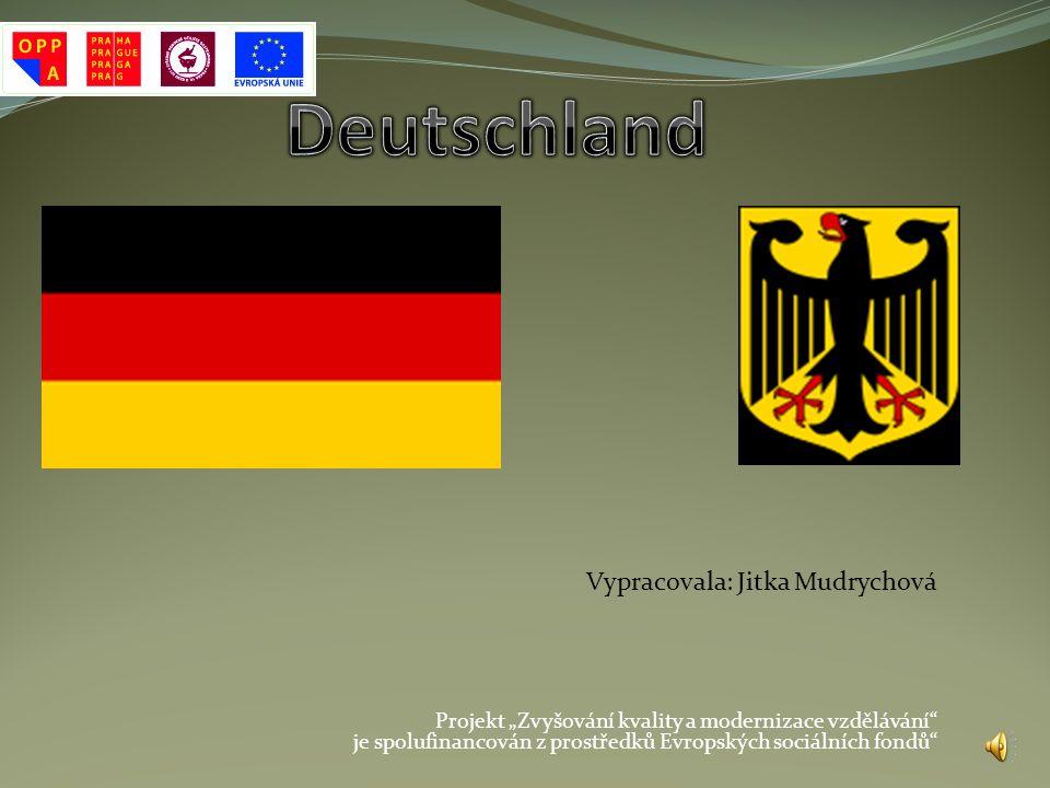 Deutschland Vypracovala: Jitka Mudrychová