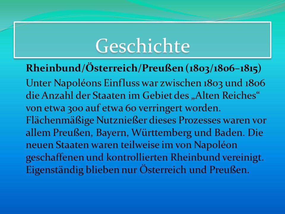 Geschichte Rheinbund/Österreich/Preußen (1803/1806–1815)