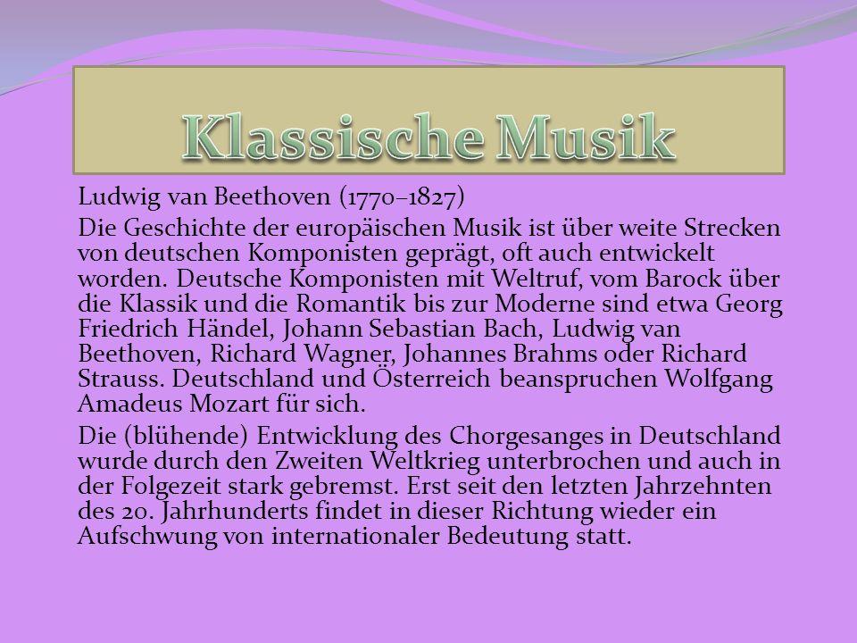 Klassische Musik Ludwig van Beethoven (1770–1827)