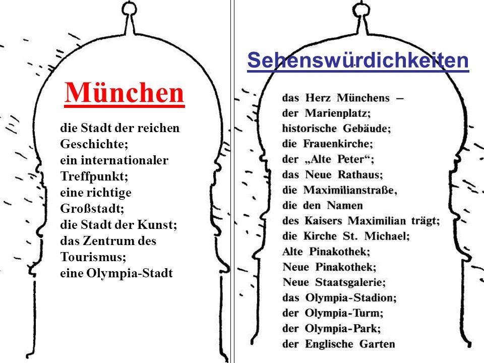 München Sehenswürdichkeiten die Stadt der reichen Geschichte;