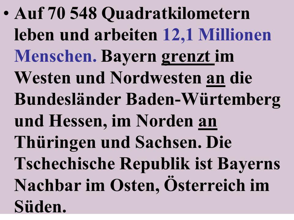 Auf 70 548 Quadratkilometern leben und arbeiten 12,1 Millionen Menschen.