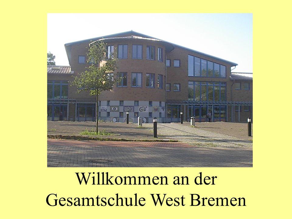 Willkommen an der Gesamtschule West Bremen