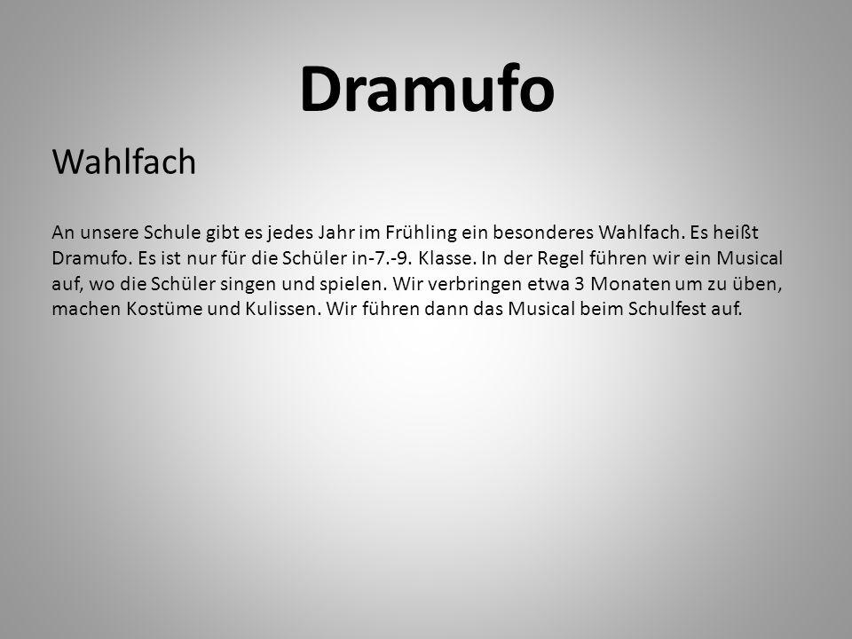 Dramufo Wahlfach.