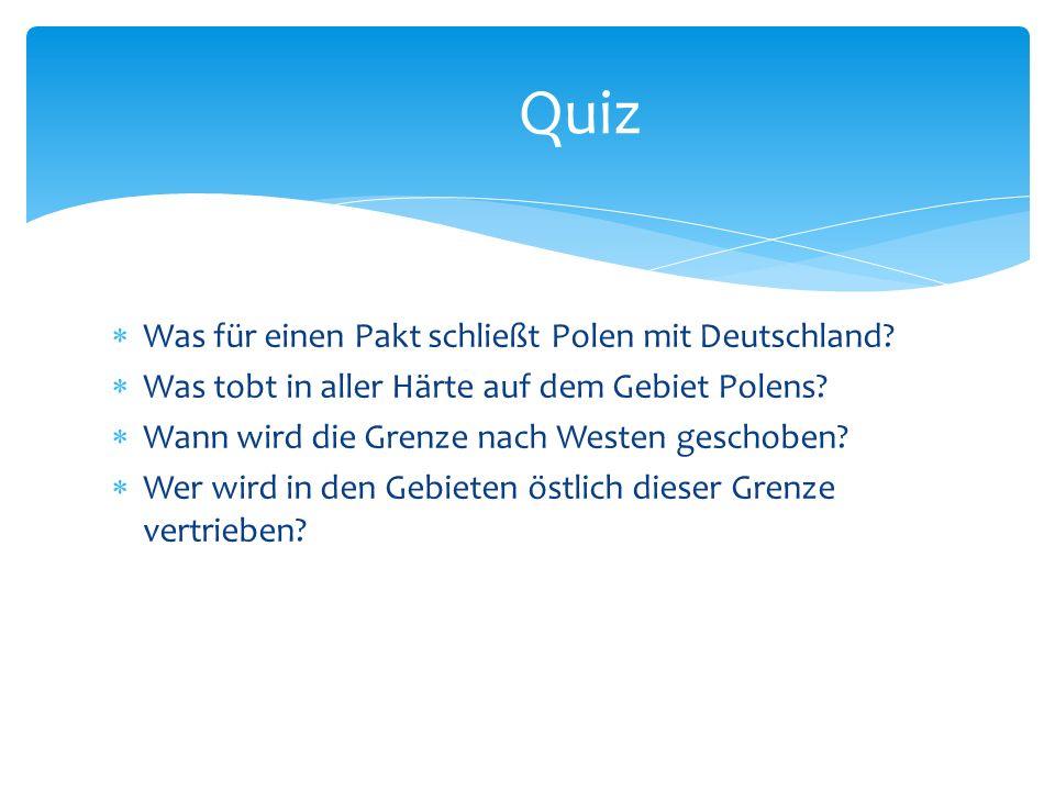 Quiz Was für einen Pakt schließt Polen mit Deutschland