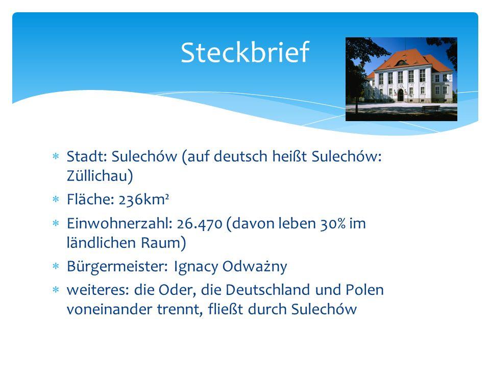 Steckbrief Stadt: Sulechów (auf deutsch heißt Sulechów: Züllichau)