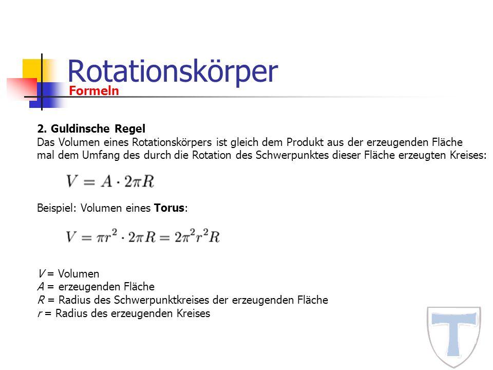 Rotationskörper Formeln 2. Guldinsche Regel