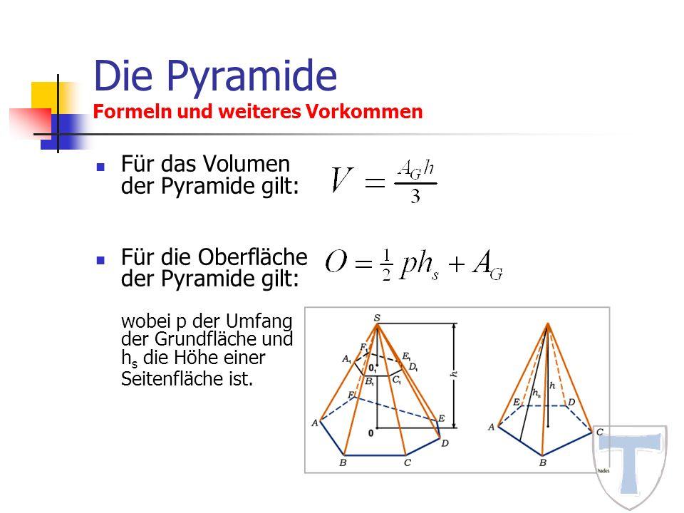 Die Pyramide Formeln und weiteres Vorkommen