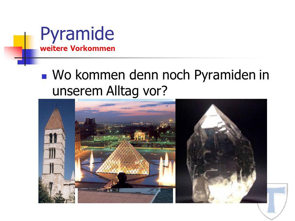 Pyramide weitere Vorkommen