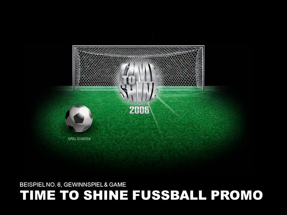 TIME TO SHINE FUSSBALL PROMO