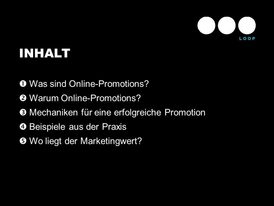 INHALT Was sind Online-Promotions Warum Online-Promotions