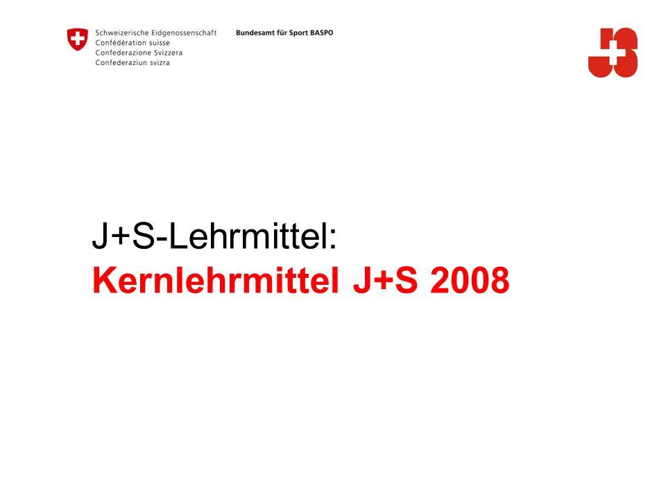 J+S-Lehrmittel: Kernlehrmittel J+S 2008 A