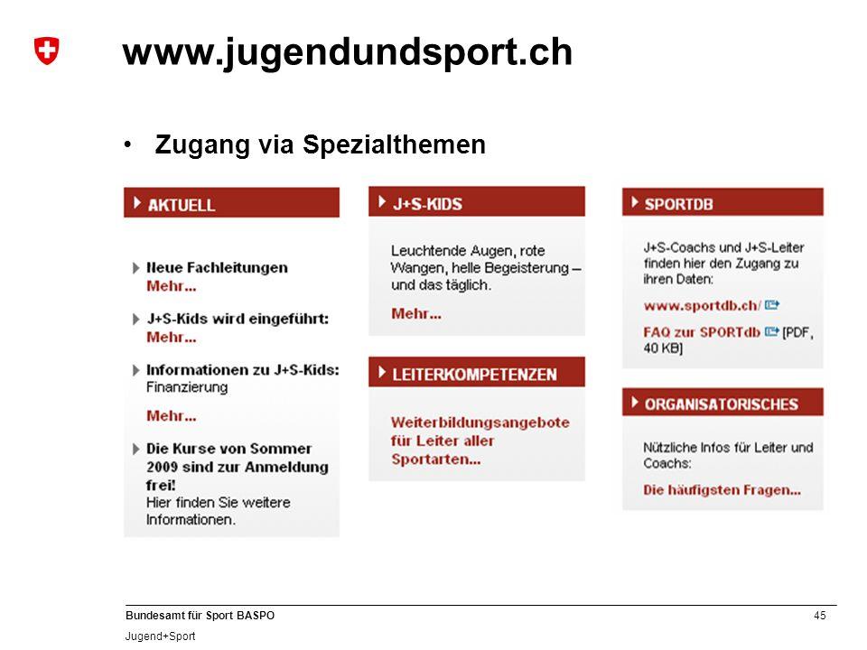 www.jugendundsport.ch Zugang via Spezialthemen B