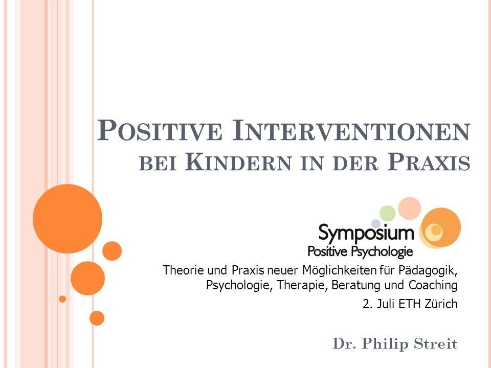 Positive Interventionen bei Kindern in der Praxis