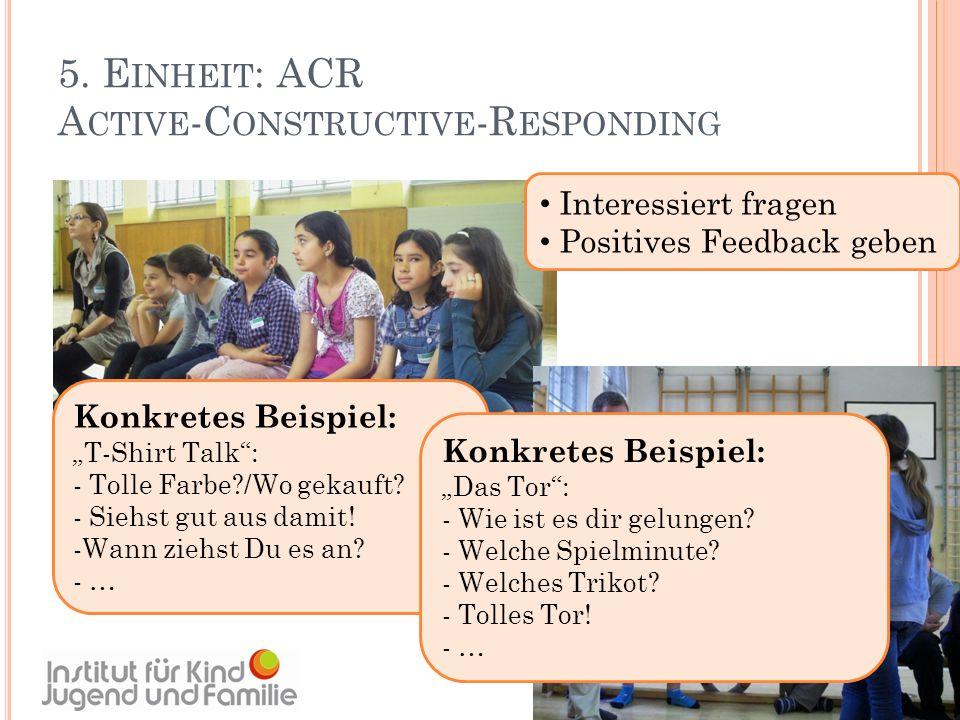 5. Einheit: ACR Active-Constructive-Responding