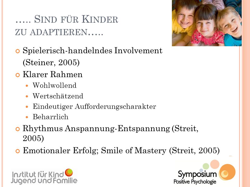 ….. Sind für Kinder zu adaptieren…..