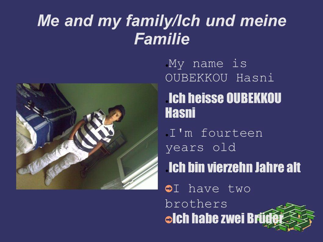 Me and my family/Ich und meine Familie