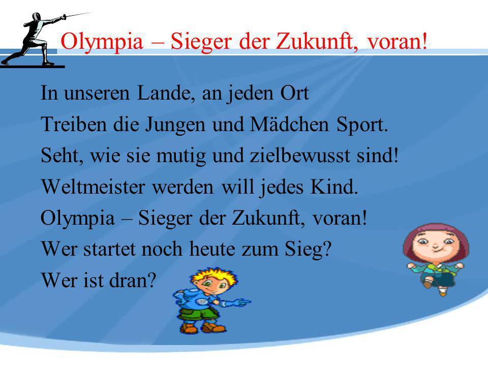 Olympia – Sieger der Zukunft, voran!