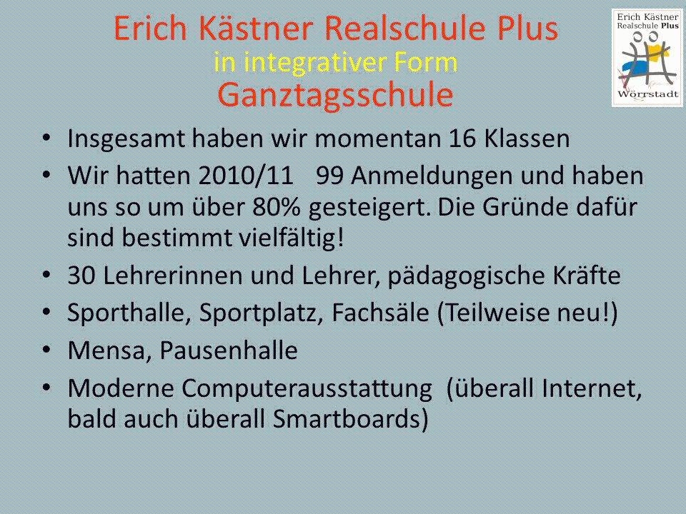 Erich Kästner Realschule Plus in integrativer Form Ganztagsschule