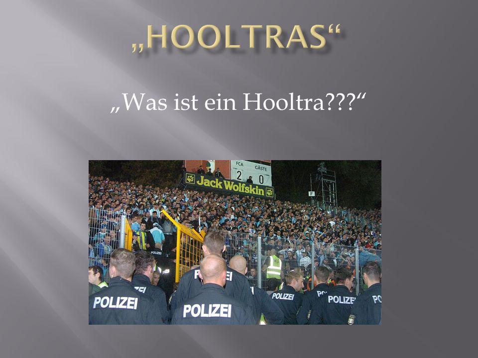 """""""Hooltras """"Was ist ein Hooltra"""