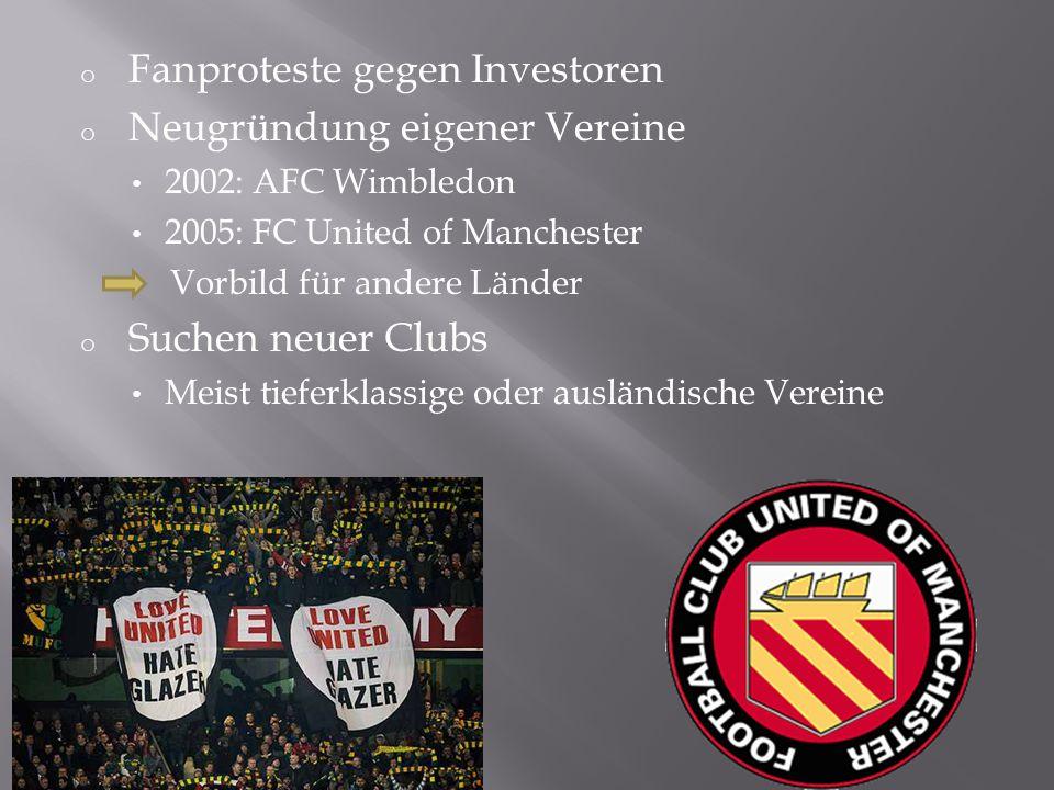 Fanproteste gegen Investoren Neugründung eigener Vereine