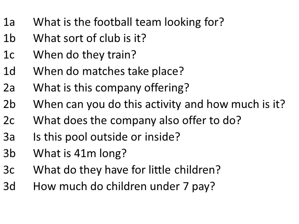 1a What is the football team looking for. 1b What sort of club is it