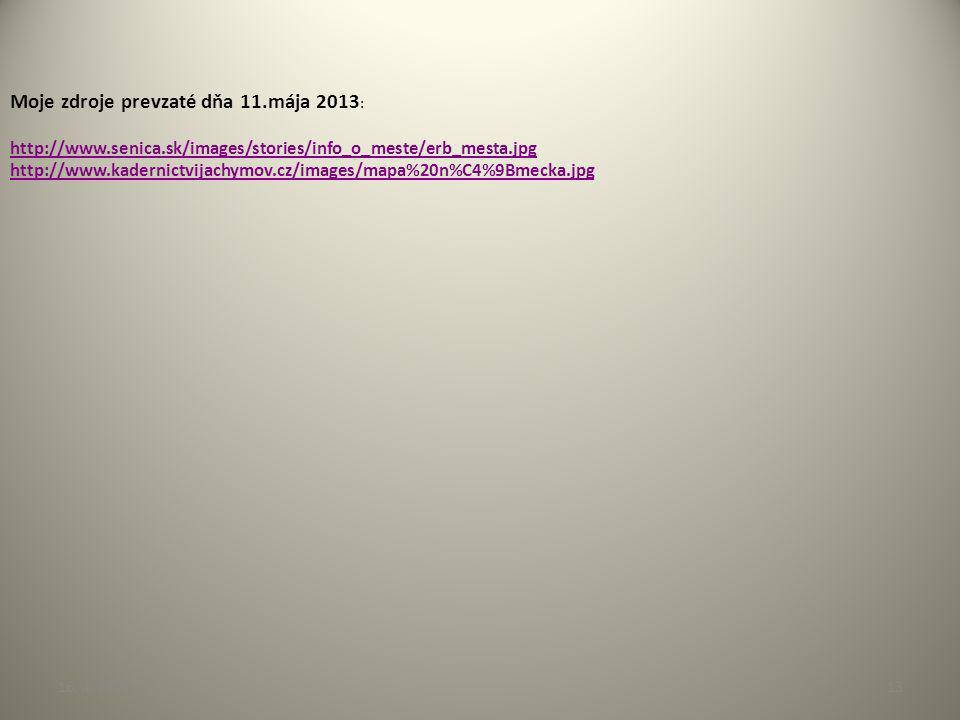 Moje zdroje prevzaté dňa 11.mája 2013: