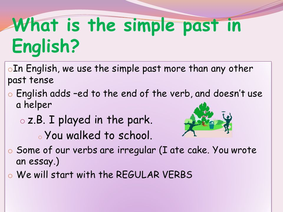 What is the simple past in English