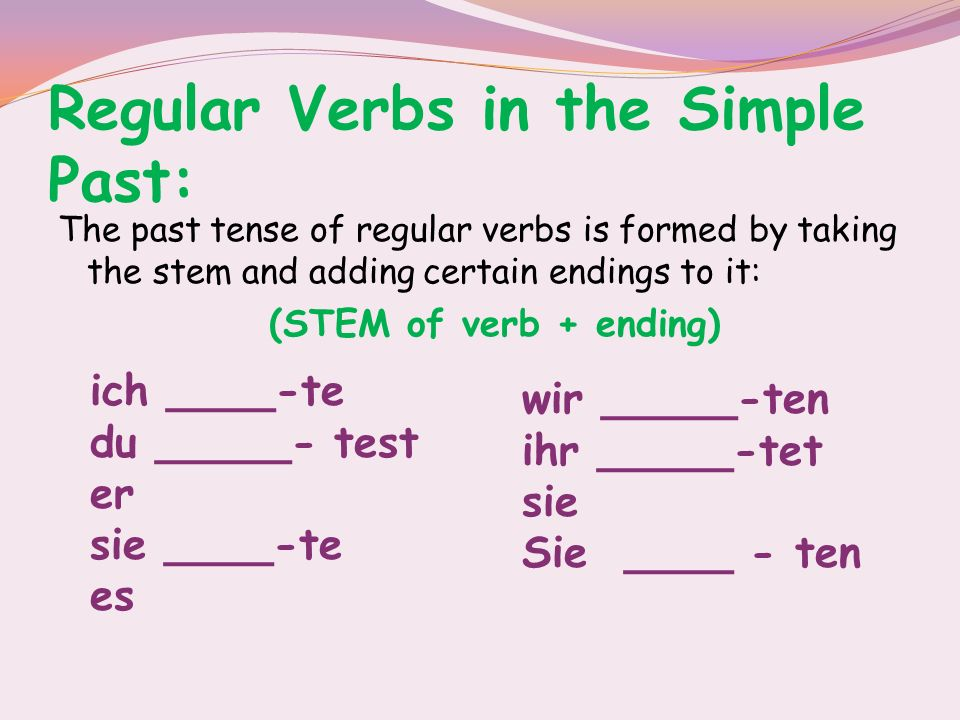 Regular Verbs in the Simple Past: