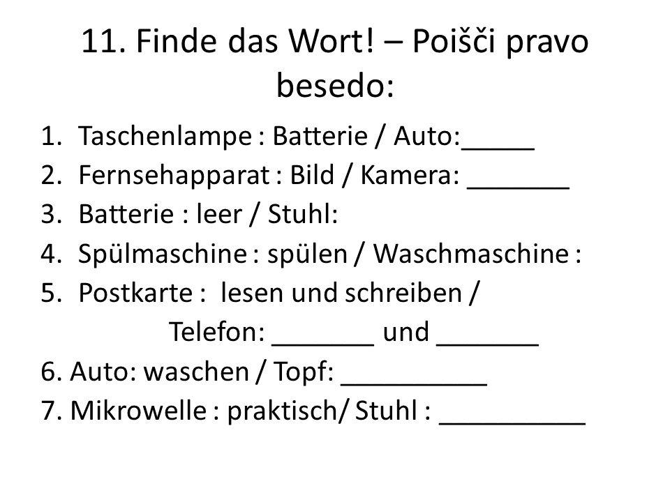 11. Finde das Wort! – Poišči pravo besedo: