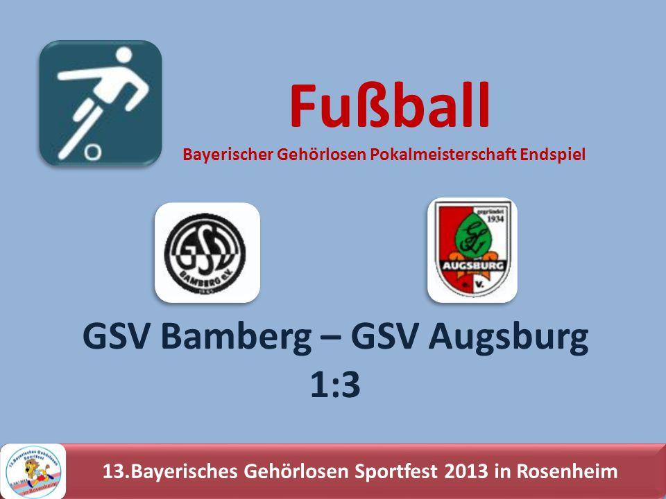 Fußball GSV Bamberg – GSV Augsburg 1:3