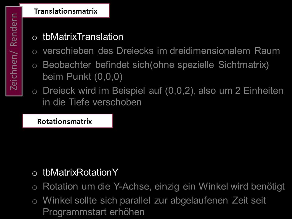 Zeichnen/ Rendern tbMatrixTranslation