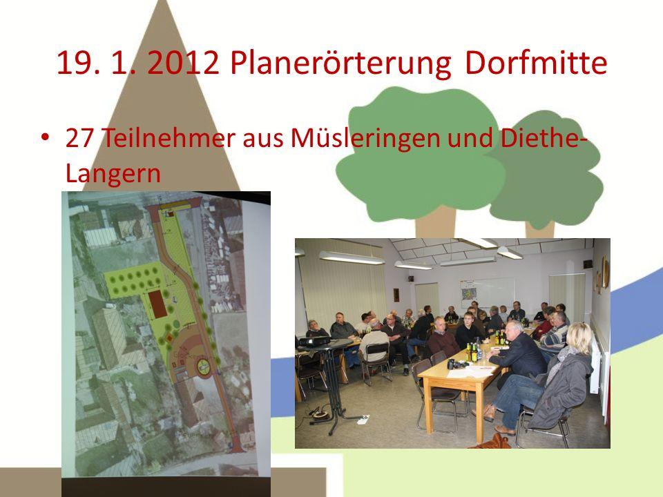 19. 1. 2012 Planerörterung Dorfmitte
