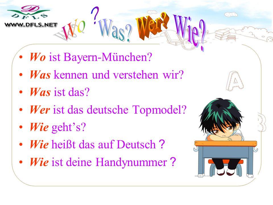 Wo? Wer Wie Was Wo ist Bayern-München