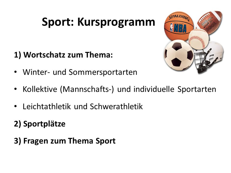 Sport: Kursprogramm 1) Wortschatz zum Thema: