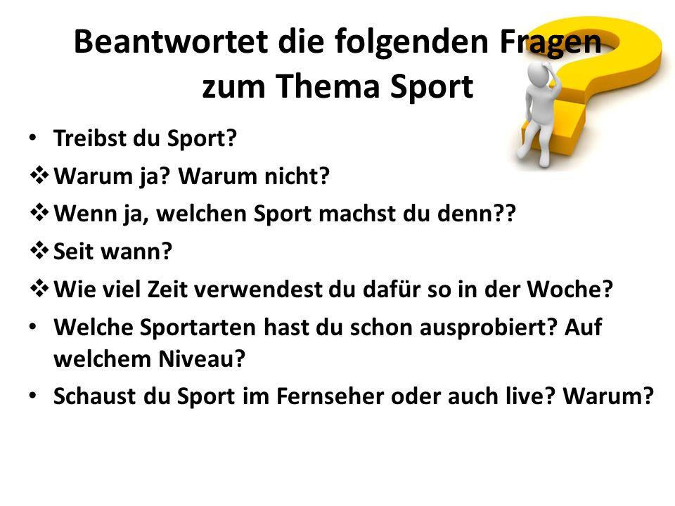 Beantwortet die folgenden Fragen zum Thema Sport