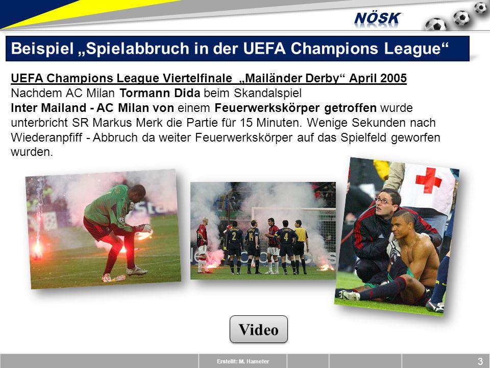 """Beispiel """"Spielabbruch in der UEFA Champions League"""