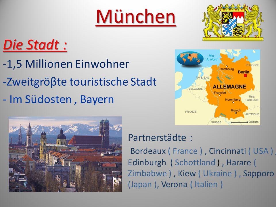 München Die Stadt : -1,5 Millionen Einwohner