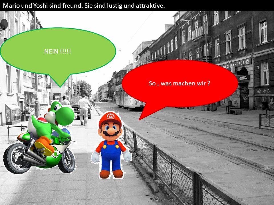 Mario und Yoshi sind freund. Sie sind lustig und attraktive.