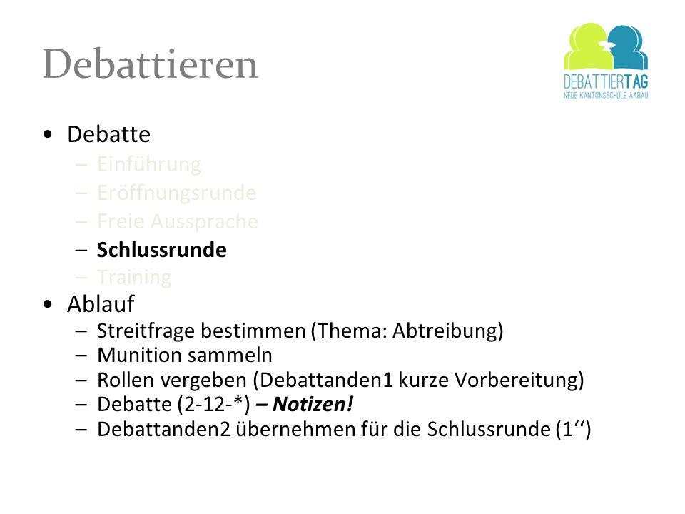 Debattieren Debatte Ablauf Einführung Eröffnungsrunde Freie Aussprache