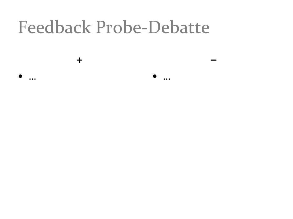 Feedback Probe-Debatte