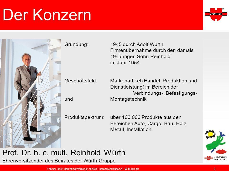 Der Konzern Prof. Dr. h. c. mult. Reinhold Würth