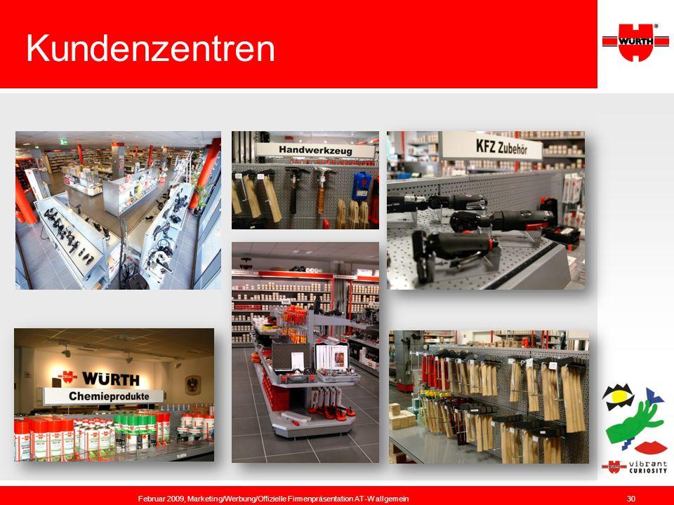 Kundenzentren Februar 2009, Marketing/Werbung/Offizielle Firmenpräsentation AT-W allgemein