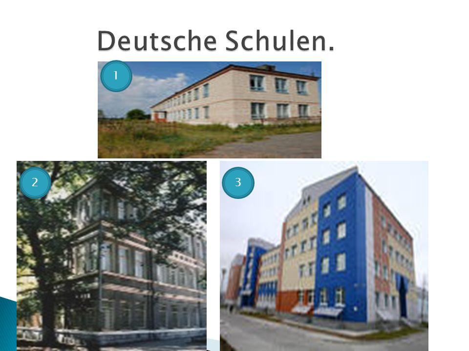 Deutsche Schulen. 1 2 3
