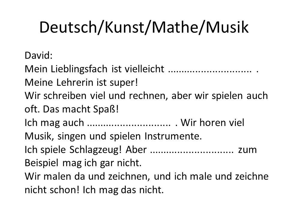Deutsch/Kunst/Mathe/Musik