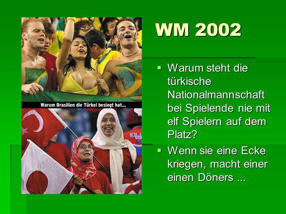 WM 2002 Warum steht die türkische Nationalmannschaft bei Spielende nie mit elf Spielern auf dem Platz