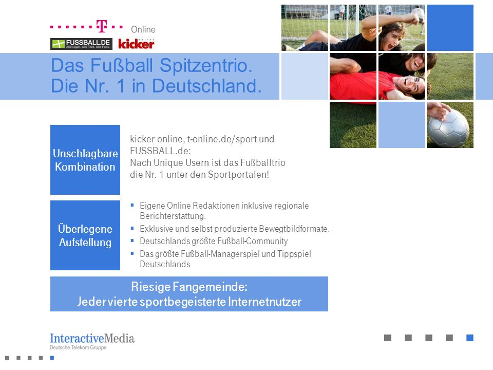 Das Fußball Spitzentrio. Die Nr. 1 in Deutschland.