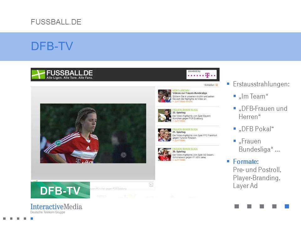 """DFB-TV FUSSBALL.DE Erstausstrahlungen: """"Im Team"""