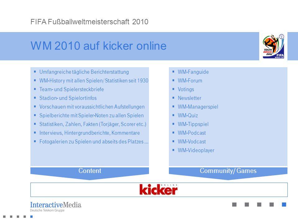 WM 2010 auf kicker online FIFA Fußballweltmeisterschaft 2010 Content